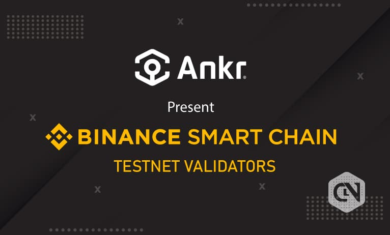 Ankr to support BNB Staking for Binance Smart Chain Testnet