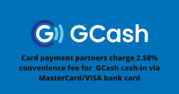 Cash In from GCash to Visa/Mastercard Will Be Charged 2