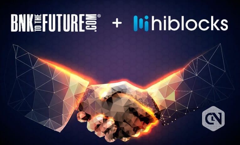 hiblocks Joins Hands With BNK TO THE FUTURE