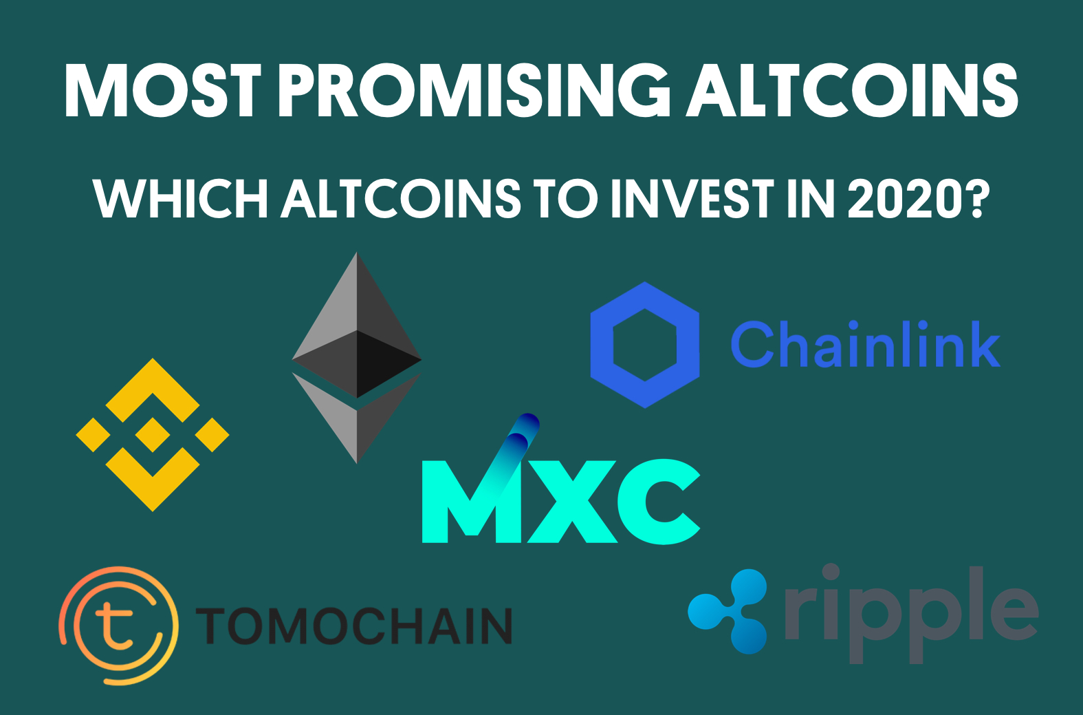 Most promising altcoins to invest in 2020?
