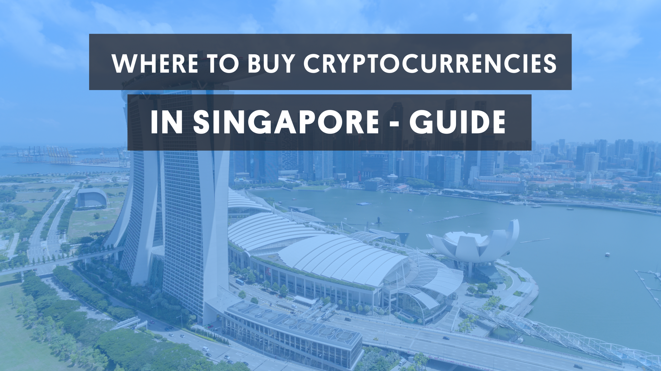 Where to buy cryptocurrencies in Singapore guide