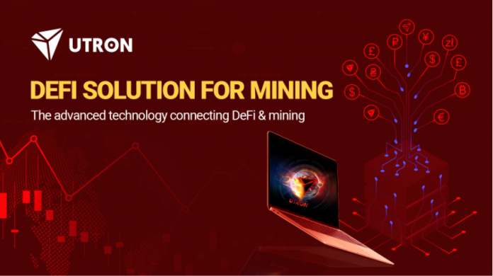 UTRON DeFi – The Advanced Technology Connecting DeFi and Mining