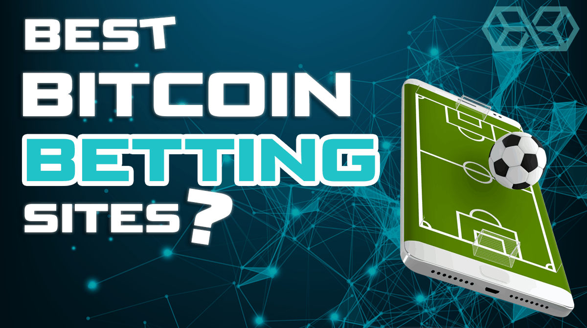 Best Bitcoin Betting Sites