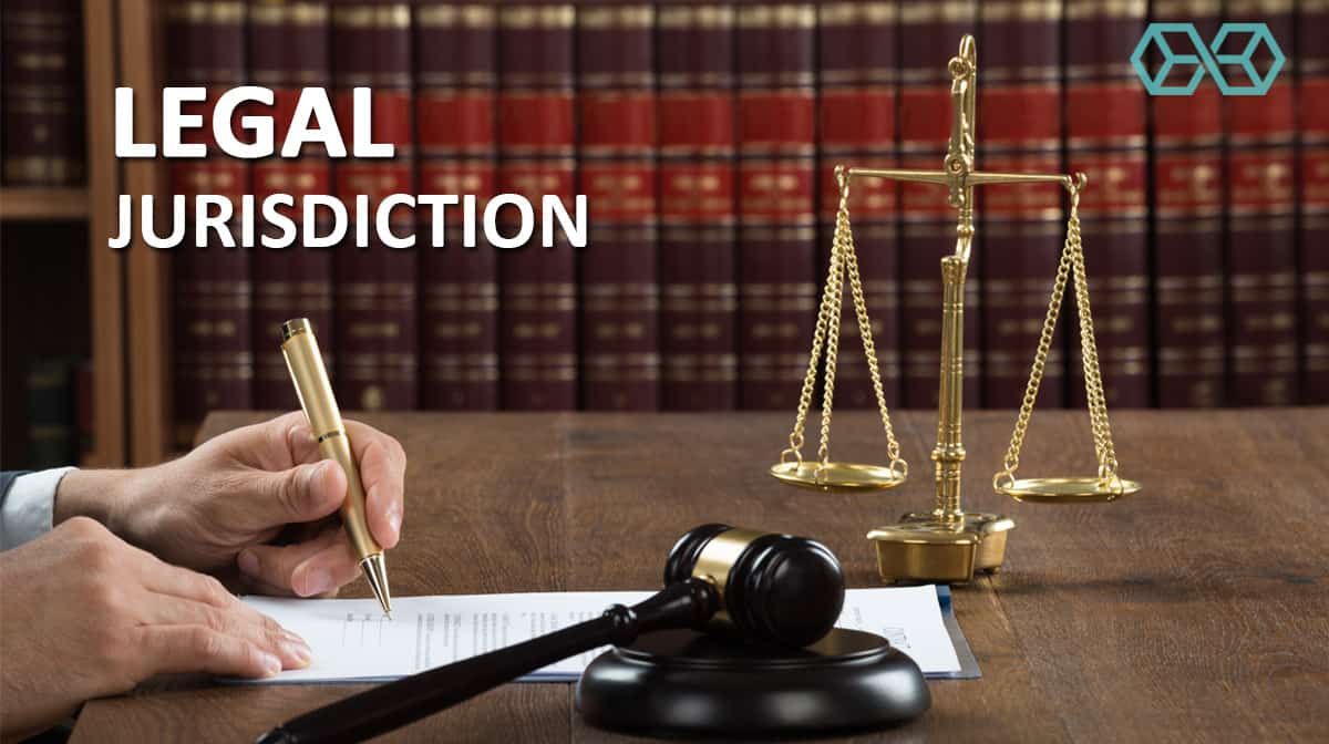 Legal Jurisdiction - Source: Shutterstock.com
