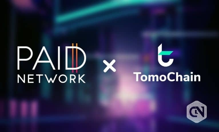 TomoChain to Integrate PAID's Smart Agreements